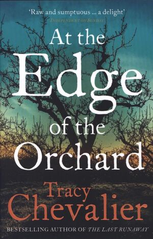 AT THE EDGE OF THE ORCHAD
