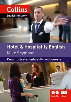 COLLINS HOTEL AND HOSPITALITY ENGLISH (COLLINS ENGLISH FOR WORK)