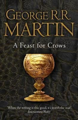 BOOK 4: FEAST FOR CROWS  OF A SONG OF ICE AND FIRE