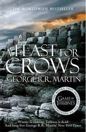 B4. FEAST FOR CROWS: OF A SONG OF ICE AND FIRE
