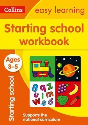 AGES 3-5. STARTING SCHOOL WORKBOOK : NEW EDITION