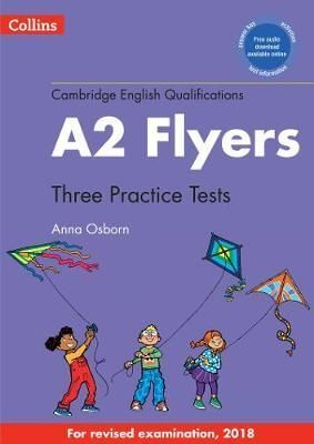 A2. PRACTICE TESTS FOR FLYERS (CAMBRIDGE ENGLISH QUALIFICATIONS)