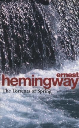 THE TORRENTS OF SPRING : A ROMANTIC NOVEL IN HONOR OF THE PASSING OF A GREAT RACE