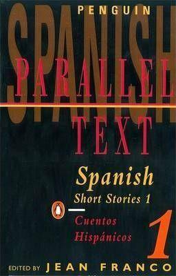 SPANISH SHORT STORIES: V. 1 (PARALLEL TEXT)