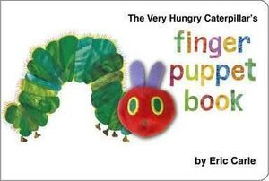 FINGER PUPPET BOOK. THE VERY HUNGRY CATERPILLAR'S