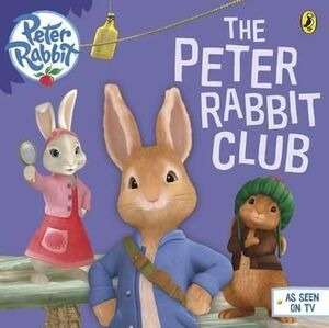 PETER RABBIT- THE PETER RABBIT CLUB