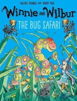 THE BUG SAFARI. WINNIE AND WILBUR