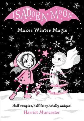 PB. ISADORA MOON MAKES WINTER MAGIC