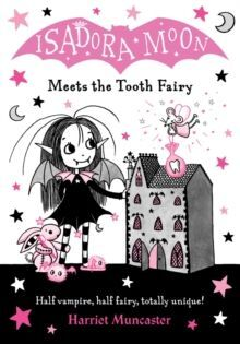 ISADORA MOON MEETS ON A TOOTH FAIRY