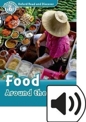 L6. FOOD AROUND THE WORLD. OXFORD READ AND DISCOVER. MP3 PACK