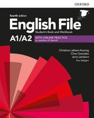 A1-A2. ENGLISH FILE ELEMENTARY STUDENT S WORKBOOK KEY WITH ONLINE PRACTICE FOURTH EDITION