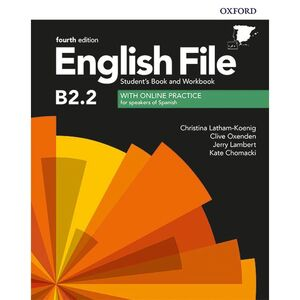 B2.2 ENGLISH FILE. STUDENTS BOOK AND WORKBOOK WITH KEY FOURTH EDITION 2020