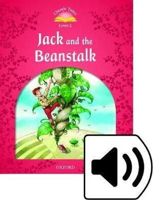 L2. JACK AND THE BEANSTALK: CLASSIC TALES PACK 2ND EDITION