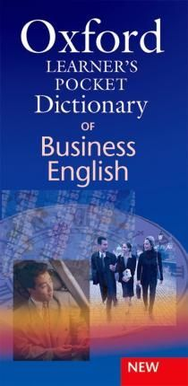 DICTIONARY OF BUSINESS ENGLISH. OXFORD LEARNER'S POCKET