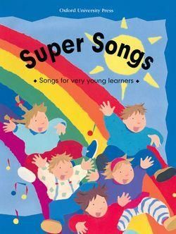 SUPER SONGS.BOOK. FOR YOUNG LEARNERS