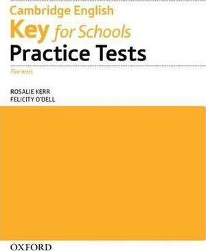 A2. PRACTICE TESTS KEY FOR SCHOOLS. CAMBRIDGE