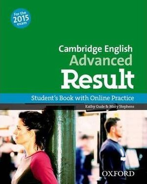CERTIFICATE IN ADVANCED ENGLISH RESULT STUDENT'S BOOK & OSP PACK EXAM 2015