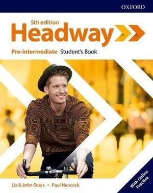 HEADWAY PRE INTERMEDIATE STUDENTS WITH ONLINE PRACTICE FIFTH EDITION
