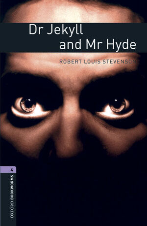 L4. DR. JEKYLL AND MR HYDE DIGITAL PACK. OXFORD BOOKWORMS