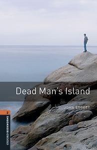 L2. DEAD MAN'S ISLANDS. OXFORD BOOKWORMS