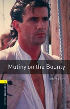 L1. MUTINY ON THE BOUNTY +CD. OXFORD BOOKWORMS