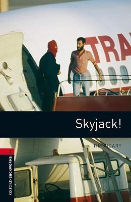 L3. SKYJACK. OXFORD BOOKWORMS