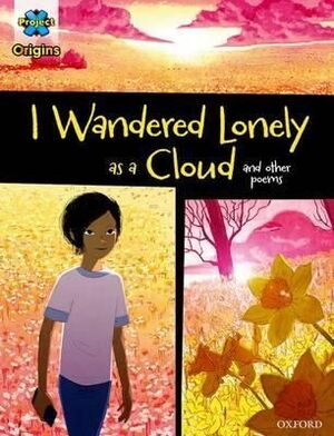 I WANDERED LONELY AS A CLOUD AND OTHER POEMS
