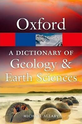 DICTIONARY OF GEOLOGY¬EARTH SCIENCES