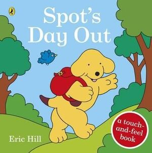 HB. SPOT'S DAY OUT: TOUCH AND FEEL