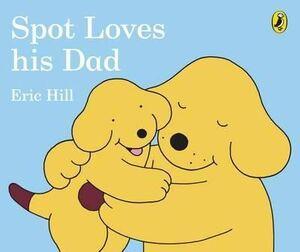 BB. SPOT LOVES HIS DAD