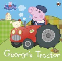 PEPPA PIG: GEORGE'S TRACTOR