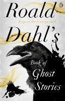 BOOK OF GHOST STORIES ROALD DAHL'S
