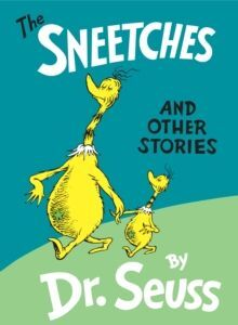 HB. THE SNEETCHES: AND OTHER STORIES (CLASSIC SEUSS)