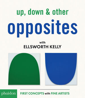 UP DOWN & OTHER OPPOSITES WITH ELLSWORTH KEL