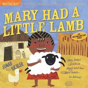 MARY HAD A LITTLE LAMB : INDESTRUCTIBLES