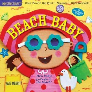 BEACH BABY INDESTRUCTIBLE