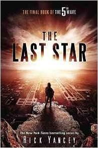 THE FITH WAVE BOOK 3: THE LAST STAR