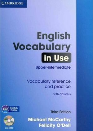 ENGLISH VOCABULARY IN USE UPPER-INTERMEDIATE WITH ANSWERS AND CD-ROM 3RD EDITION