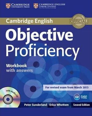 OBJECTIVE PROFICIENCY WORKBOOK WITH ANSWERS WITH AUDIO CD 2ND EDITION