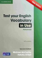 TEST YOUR ENGLISH VOCABULARY IN USE ADVANCED WITH ANSWERS SECOND EDITION