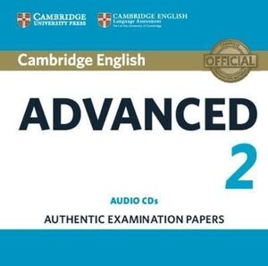 CD. CAMBRIDGE ENGLISH ADVANCED 2 AUDIO