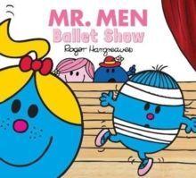MR. MEN EVERYDAY BALLET SHOW