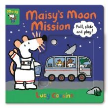 MAISY'S MOON MISSION : PULL, SLIDE AND PLAY!