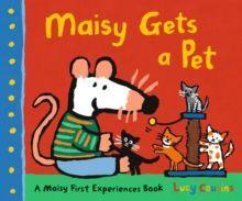 MAISY GETS A PET