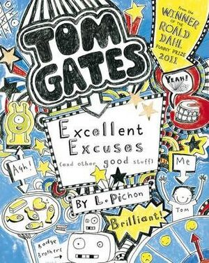 TOM GATES 2: EXCELENT EXCUSES AND OTHER GOOD STUFF