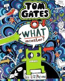 15. TOM GATES (PB) WHAT MONSTER?