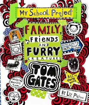 TOM GATES: FAMILY FRIENDS AND FURRY CREATURES