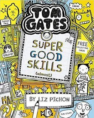 TOM GATES: SUPER GOOD SKILLS (ALMOST...)