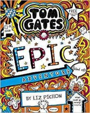 13. TOM GATES : TOM GATES: EPIC ADVENTURE (KIND OF)