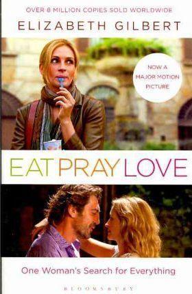 EAT, PRAY, LOVE: EAT PRAY LOVE